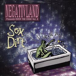 Over The Edge Vol. 8: Sex Dirt - 1995