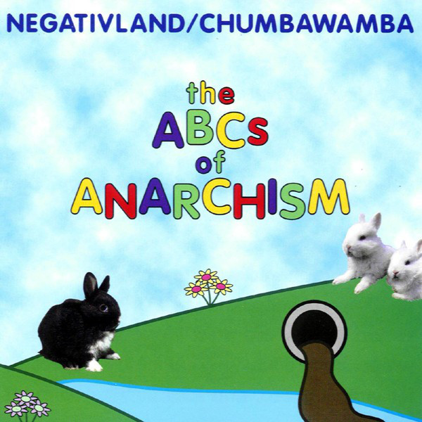 THE ABCs Of ANNARCHISM [with Chumbawamba] (EP) - 1999