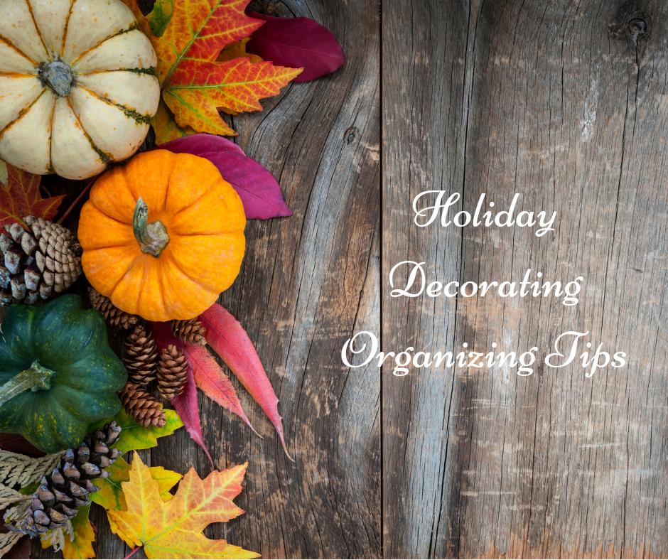 Holiday Decorating Organizing Tips--FB.png