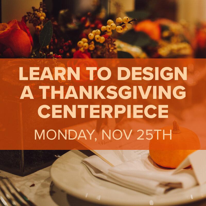 Thanksgiving Centerpiece Workshop.jpg