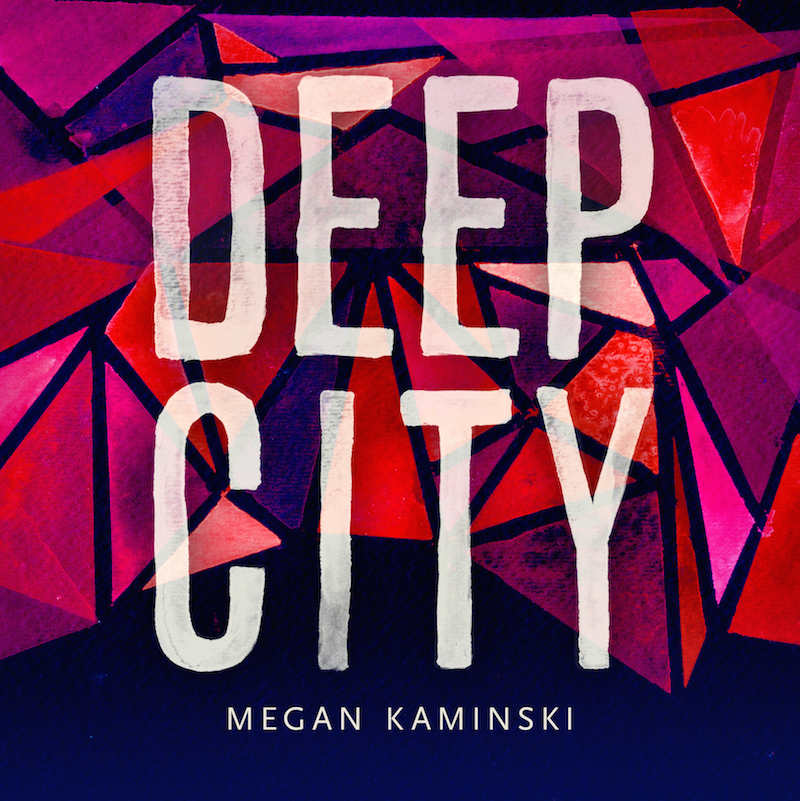 Deep City - Noemi Press, 2015