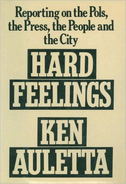 Hard Feelings, by Ken Auletta