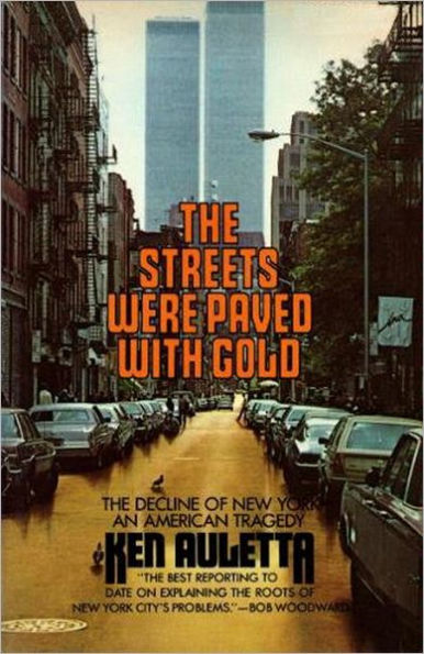 The Streets Were Paved With Gold, by Ken Auletta