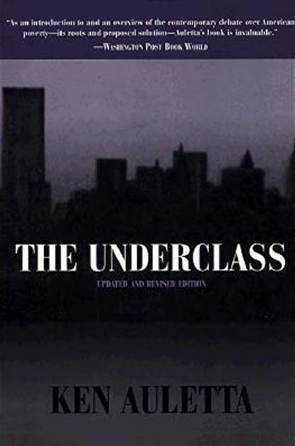 The Underclass, by Ken Auletta