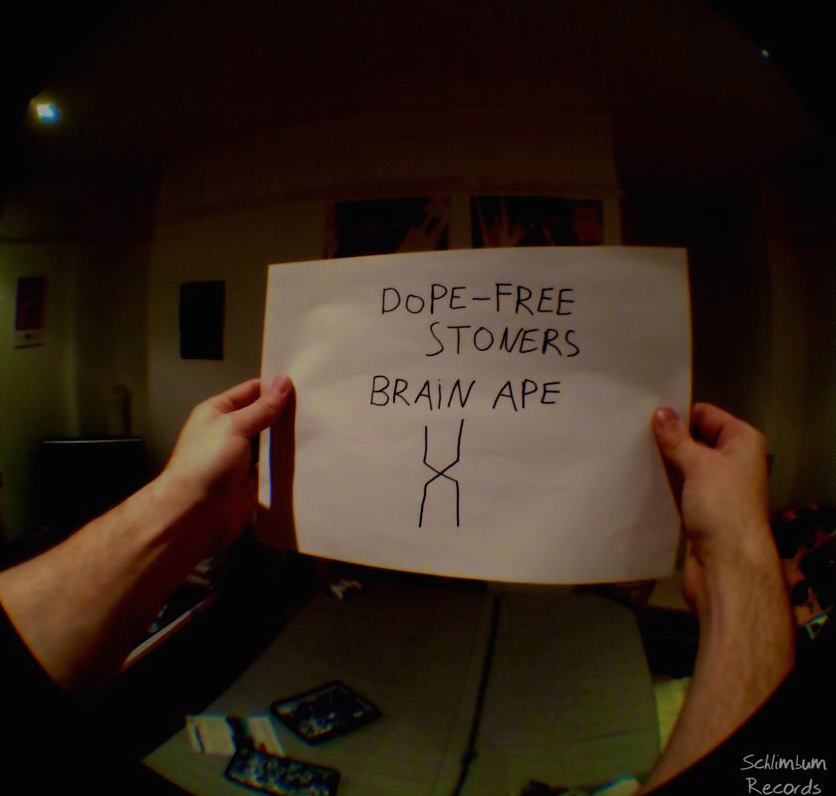 DOPE-FREE STONERS - 'DOPE-FREE STONERS' was released by SCRATCH ROCK RECORDS as BRAIN APE's second single from their debut album 'DARA O''. Unlike the previous single 'RIG IT', 'DOPE-FREE STONERS' was released after the LP had come out, and gained further traction for the band on the online sphere.