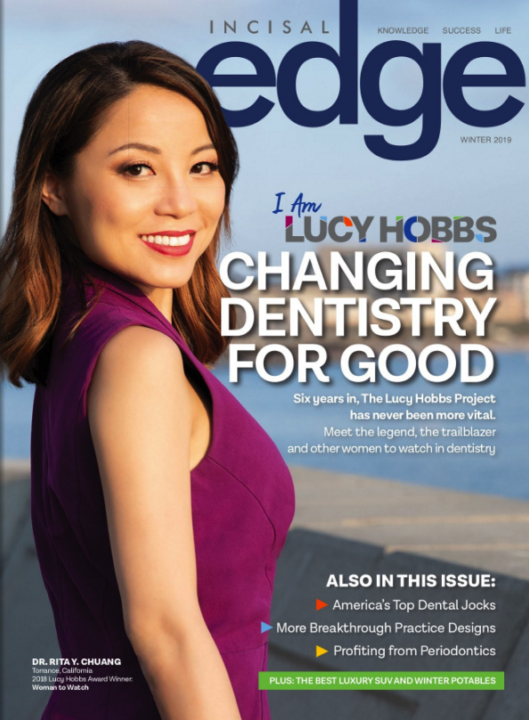 Dr. Rita Chuang on the cover of Incisal Edge magazine Winter 2019