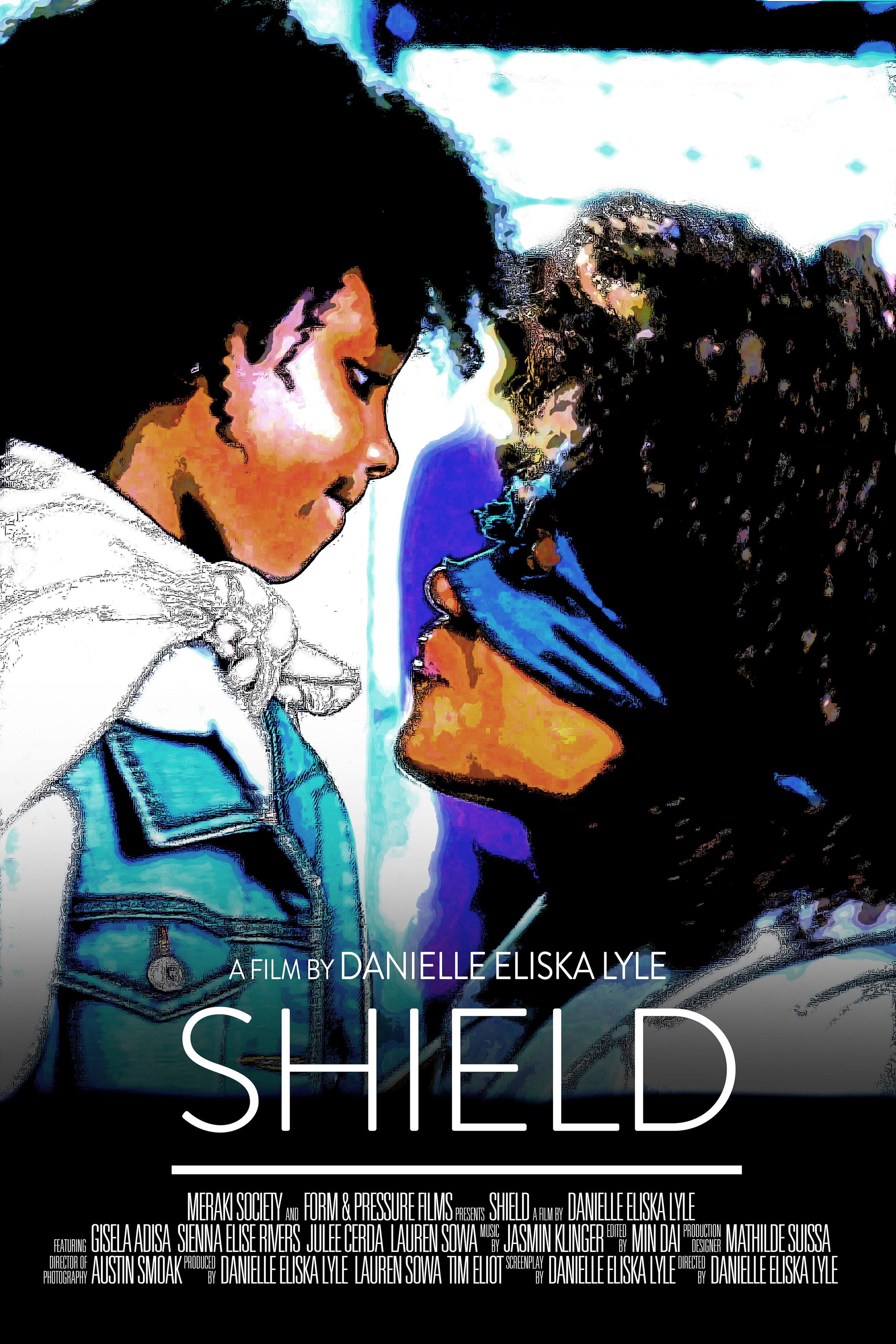 Shield - written & directed by Danielle Eliska Lyleproduced by Meraki Society & Form & Pressure Films17 mins.