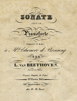 Fortepiano Sonata in C Major, WoO 51, composed by Beethoven in 1791-1792 and dedicated to Eleanor von Breuning . First edition, published by F.P. Dunst in Frankfurt am Main, ca. 1830. Gift of the American Beethoven Society, 1993