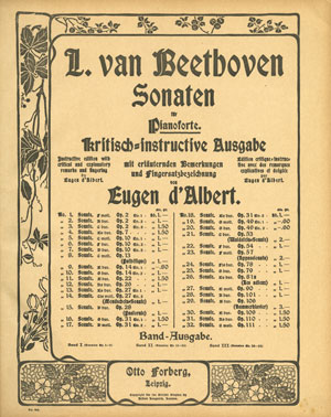 """First Edition of Eugen d'Albert's """"Critical-Instructive Edition"""" of Beethoven's Fortepiano Sonatas, published in Leipzig by Otto Forberg, 1902  Gift of the American Beethoven Society, 2009"""