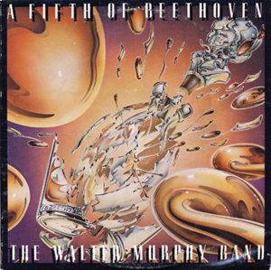"""The Walter Murphy Band, """"A Fifth of Beethoven"""""""