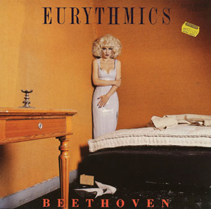 """Eurythmics, """"Beethoven (I Love to Listen to)"""""""