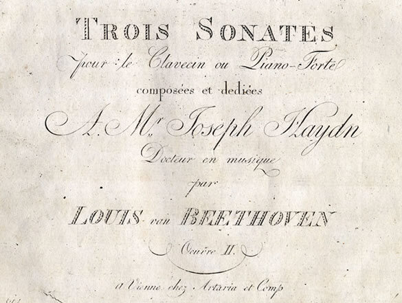 Reprint of the first edition of the Sonatas for Fortepiano, Opus 2, nos. 1-3, issued for sale by Artaria in Vienna after 1801, with replaced plates for the title page and some music pages; Gift of the American Beethoven Society