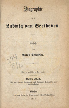 Anton Felix Schindler,  Biographie von Ludwig van Beethoven;   Fourth edition of Schindler's biography of Beethoven, published in Münster by Aschendorff, 1871; Gift of the American Beethoven Society, 1994