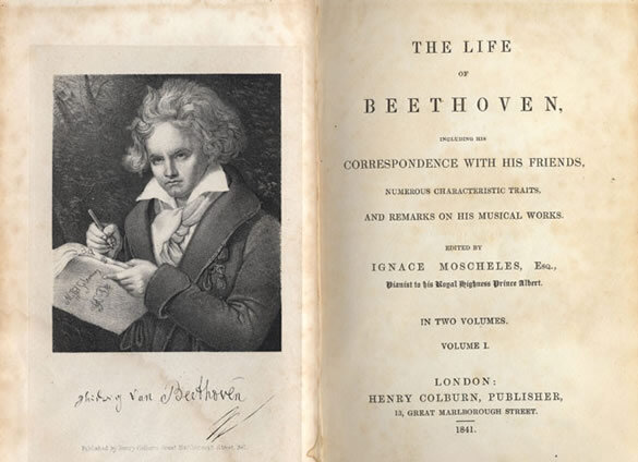 Anton Felix Schindler , The Life of Beethoven;   First English edition of Schindler's biography of Beethoven, edited by Ignaz Moscheles and published in London by Henry Colburn, 1841; Gift of the American Beethoven Society