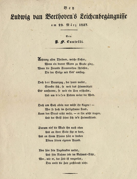 """Bey Ludwig van Beethoven's Leichenbegängnisse am 29. März 1827,"" (Ludwig van Beethoven's funeral on March 29 1827) poem by Ignaz Franz Castelli printed for distribution at Beethoven's funeral; Gift of the American Beethoven Society, 1999"