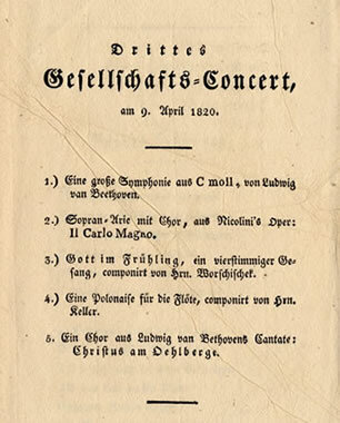 Concert program by the Gesellschaft der Musikfreunde in Vienna, April 9, 1820, featuring Beethoven's Fifth Symphony and a chorus from the oratorio  Christus am Ölberge (Christ on the Mount of Olives);  Gift of the American Beethoven Society, 2004