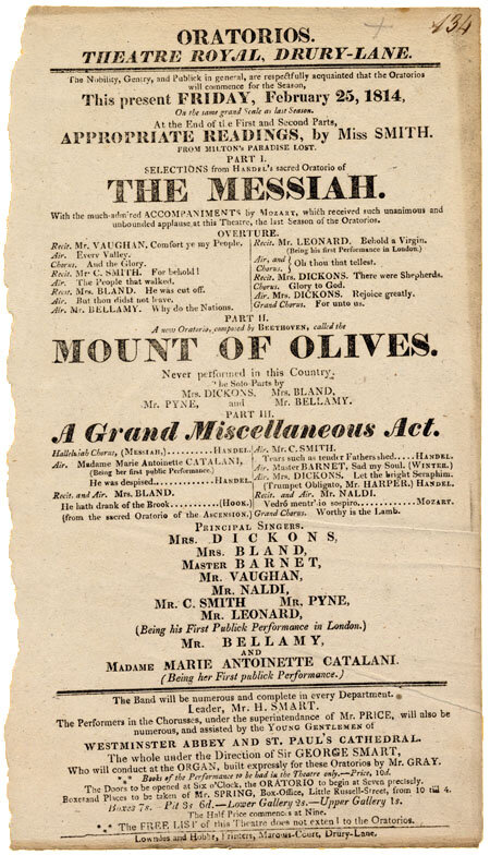 "Handbill advertising the first English performances of Beethoven's  Christus am Ölberge  (as ""The Mount of Olives"") conducted by Sir George Smart at the Theatre Royal, Drury Lane, London, in 1814; Gift of the American Beethoven Society, 2001"