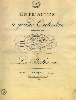 First edition of the orchestral parts for the Incidental music for the play  Egmont  by J.W. von Goethe, published by Breitkopf & Härtel in Leipzig, 1812; Gift of the American Beethoven Society in honor of Dr. Handel Evans, former interim president of SJSU, in appreciation of his support for the Beethoven Center, 1994