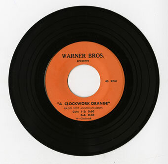 Clockwork Orange  radio spot announcements; 45 rpm recording issues by Warner Brothers