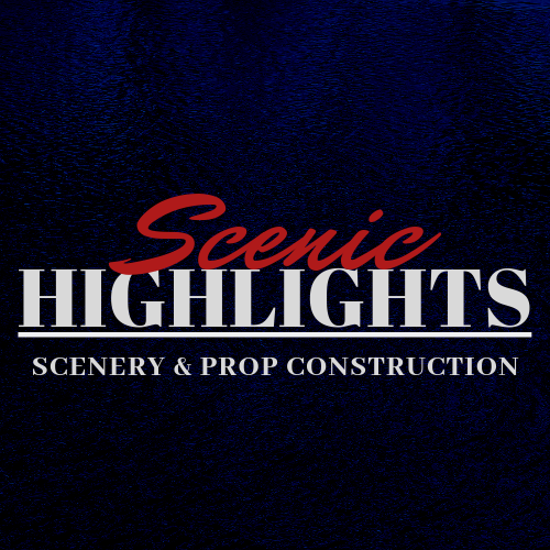 Scenic Highlights - Set and Scenery Construction and Design - Los Angeles