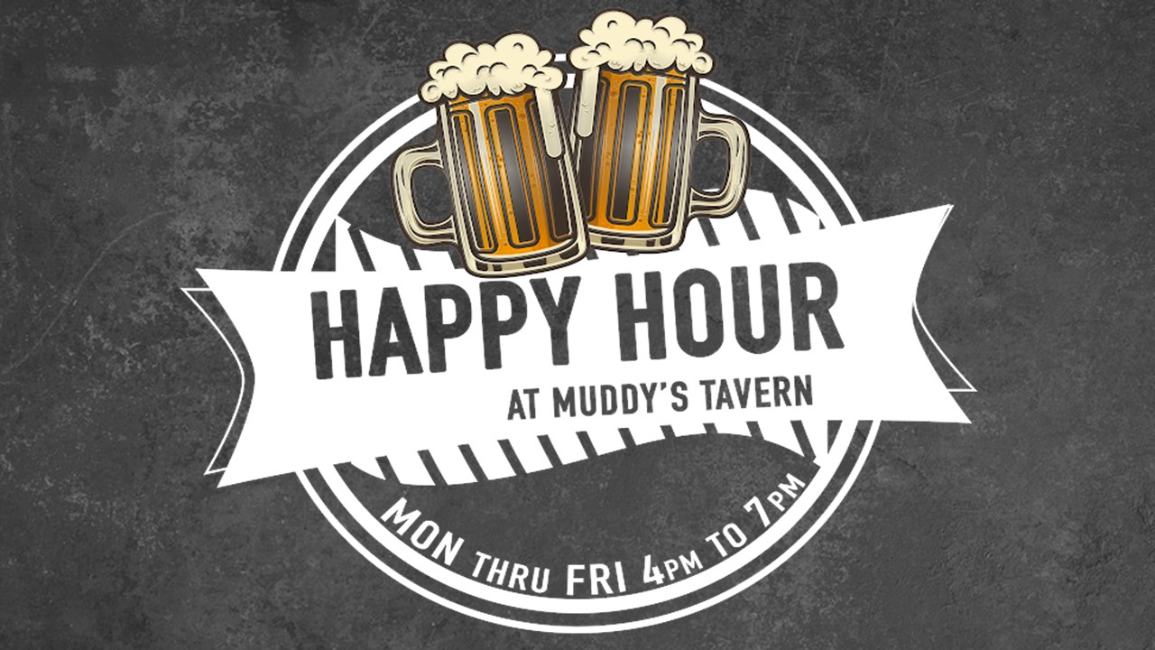 Happy Hour - Offering drinks, specials, and bartenders to make these the happiest hours of your day. Stop in to say hello.