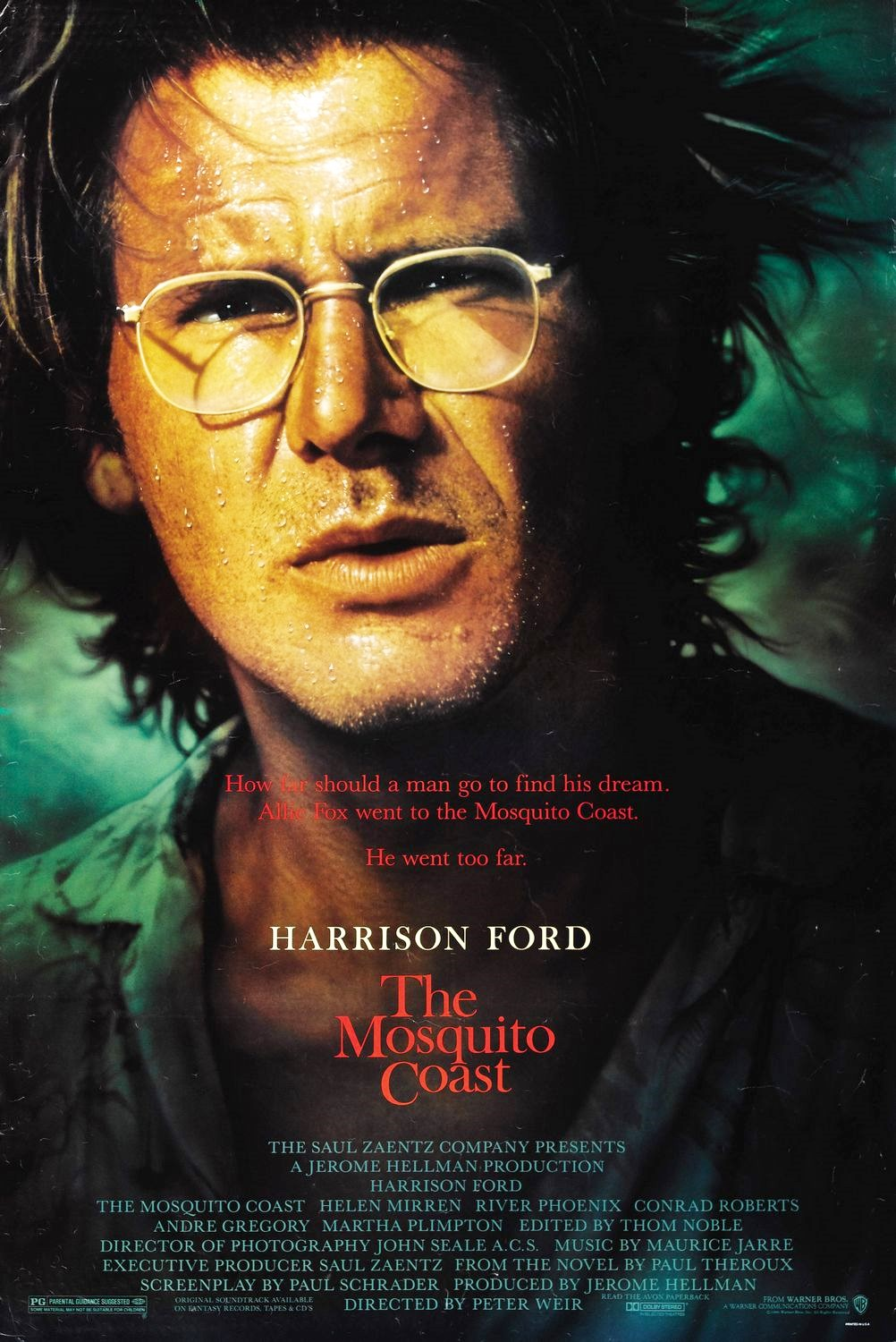 The Mosquito Coast (1986) - Starring Harrison Ford, an inventor spurns his city life to move his family into the jungles of Central America to make a utopia.