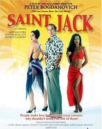 Saint Jack (1979) - Jack Flowers, an American hustler in early 1970s Singapore, dreams of building a fortune by running a brothel and returning to the States to lead a life of luxury.