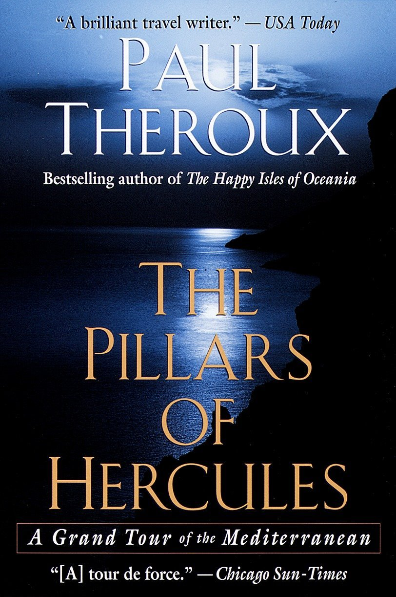 The Pillars of Hercules (1996) - Told with Theroux's inimitable wit and style, this lively and eventful tour evokes the essence of Mediterranean life.