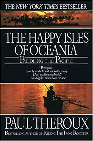 The Happy Isles of Oceania: Paddling the Pacific (1993) - From New Zealand's rain forests, to crocodile-infested New Guinea, over isolated atolls, through dirty harbors, daring weather and coastlines, he travels by Kayak wherever the winds take him--and what he discovers is the world to explore and try to understand.