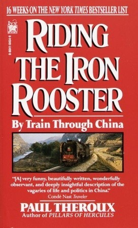 Riding the Iron Rooster (1989) - Paul Theroux invites you to join him on the journey of a lifetime, in the grand romantic tradition, by train across Europe, through the vast underbelly of Asia and in the heart of Russia, and then up to China.