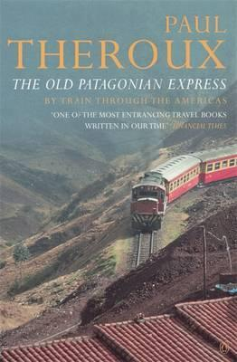The Old Patagonian Express (1979) - Award-winning travel writer Paul Theroux invites you aboard The Old Patagonian Express by Train through the Americas; packed with powerful descriptions and portraits of the many colors of humanity, The Old Patagonian Express is an unforgettable read.
