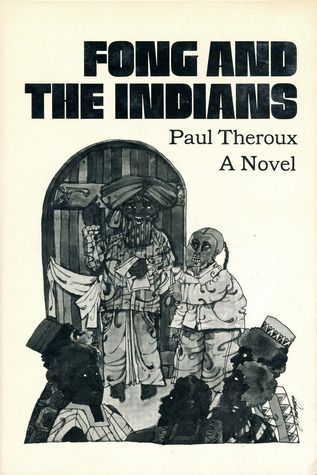 Fong and the Indians (1968) - One of the earlier novels from the author of