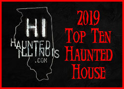Awarded the 'Top Ten Haunted House Award' in Illinois by the HauntedIllinois.com team for the 2019 season!