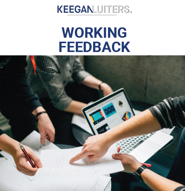 Feedback that works is feedback that can be put to work -