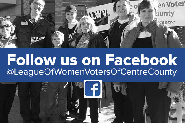 jOIN us ON fACEBOOK… - LeagueOfWomenVotersOfCentreCounty