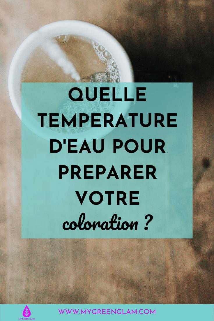 Quelle température d'eau pour préparer votre coloration naturelle-min.png