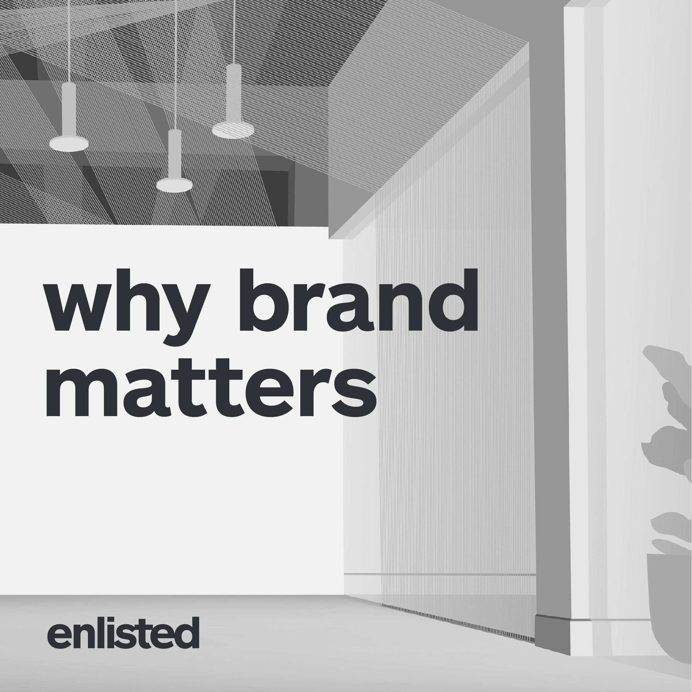 Why Brand Matters    7:00 PM