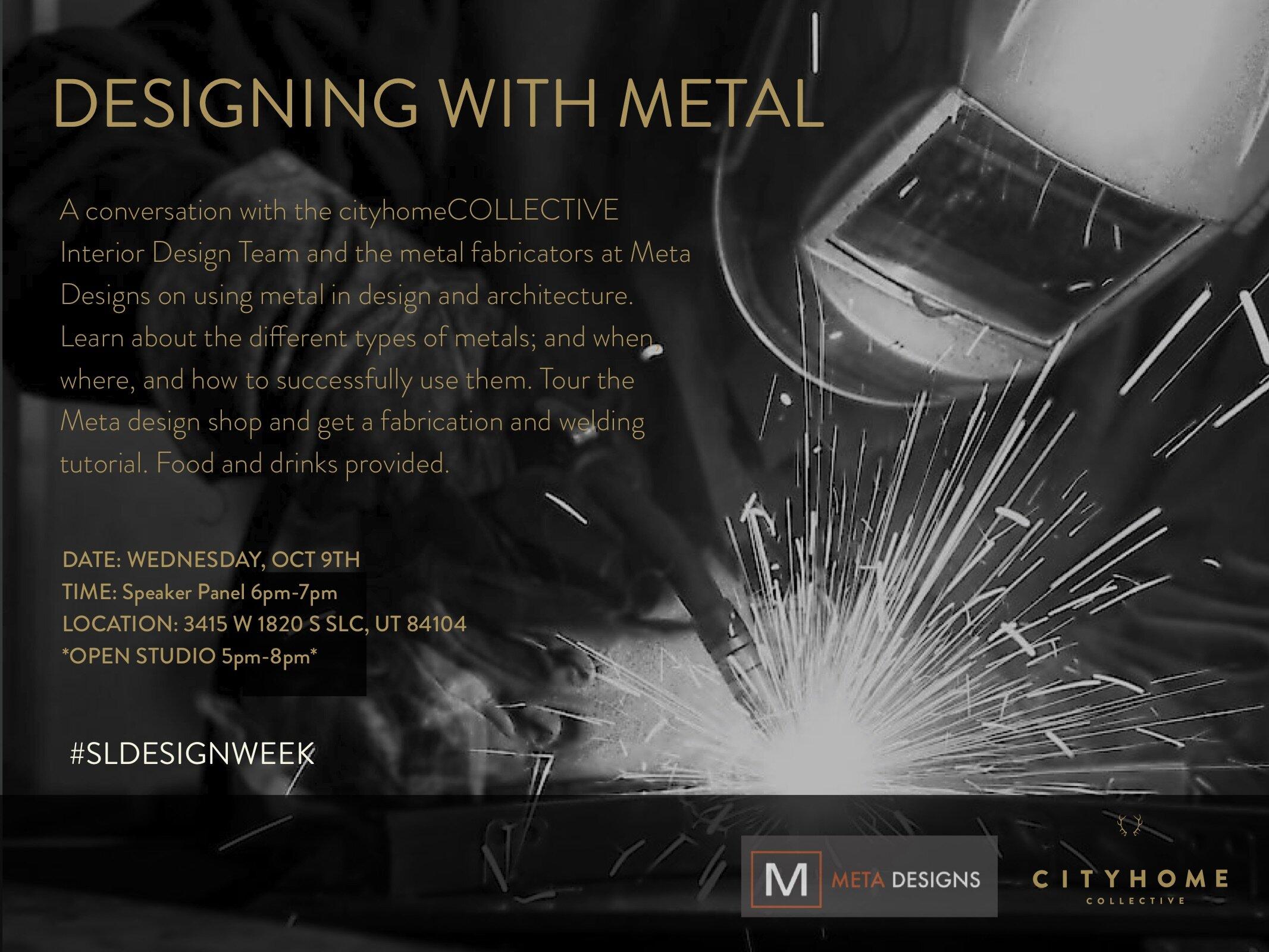 Designing with Metal    5:00 PM