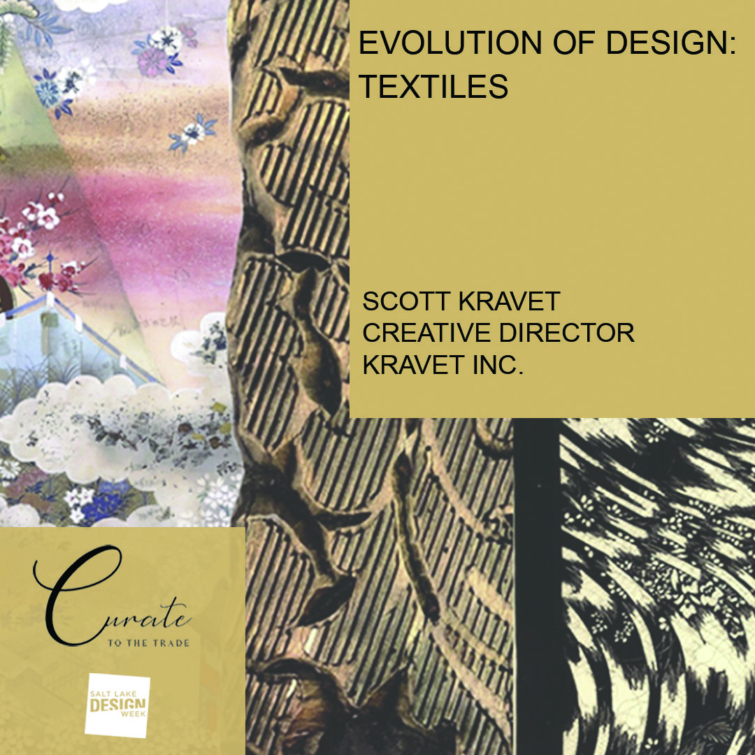 Evolution of Design: Textiles    10:00 AM