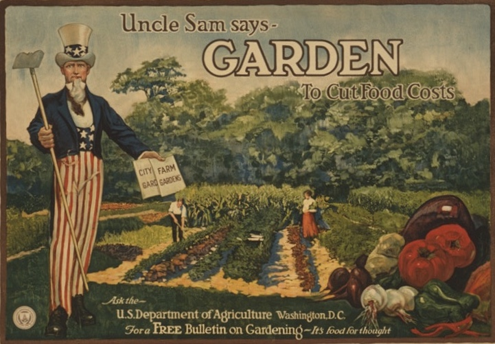"""""""Uncle Sam says - garden to cut food costs Ask the U.S. Department of Agriculture, Washington, D.C., for a free bulletin on gardening - it's food for thought,"""" lithograph by A. Hoen & Co., Baltimore, 1917. Library of Congress POS - WWI - US, no. 167"""