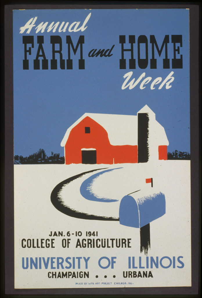 """Annual farm and home week,"" Federal Art Project (WPA), sponsor, 1941. Library of Congress POS - WPA - ILL .01 .A57, no. 1 (B size)"