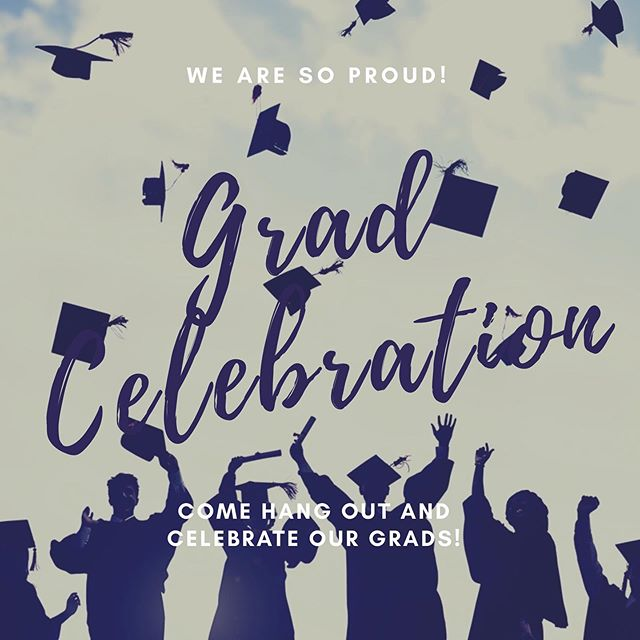 This week we will be celebrating our graduates! We are so proud of you! Come ready for fun, friends and FOOD!