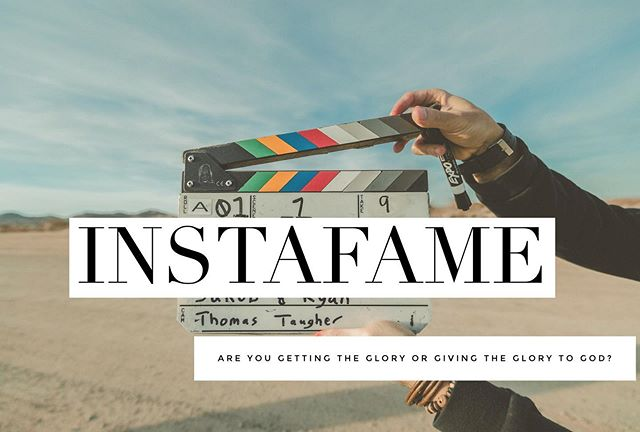 Let's talk about it! InstaFame! Are we giving glory to God or putting ourselves out there for self glorification? •see you tonight!