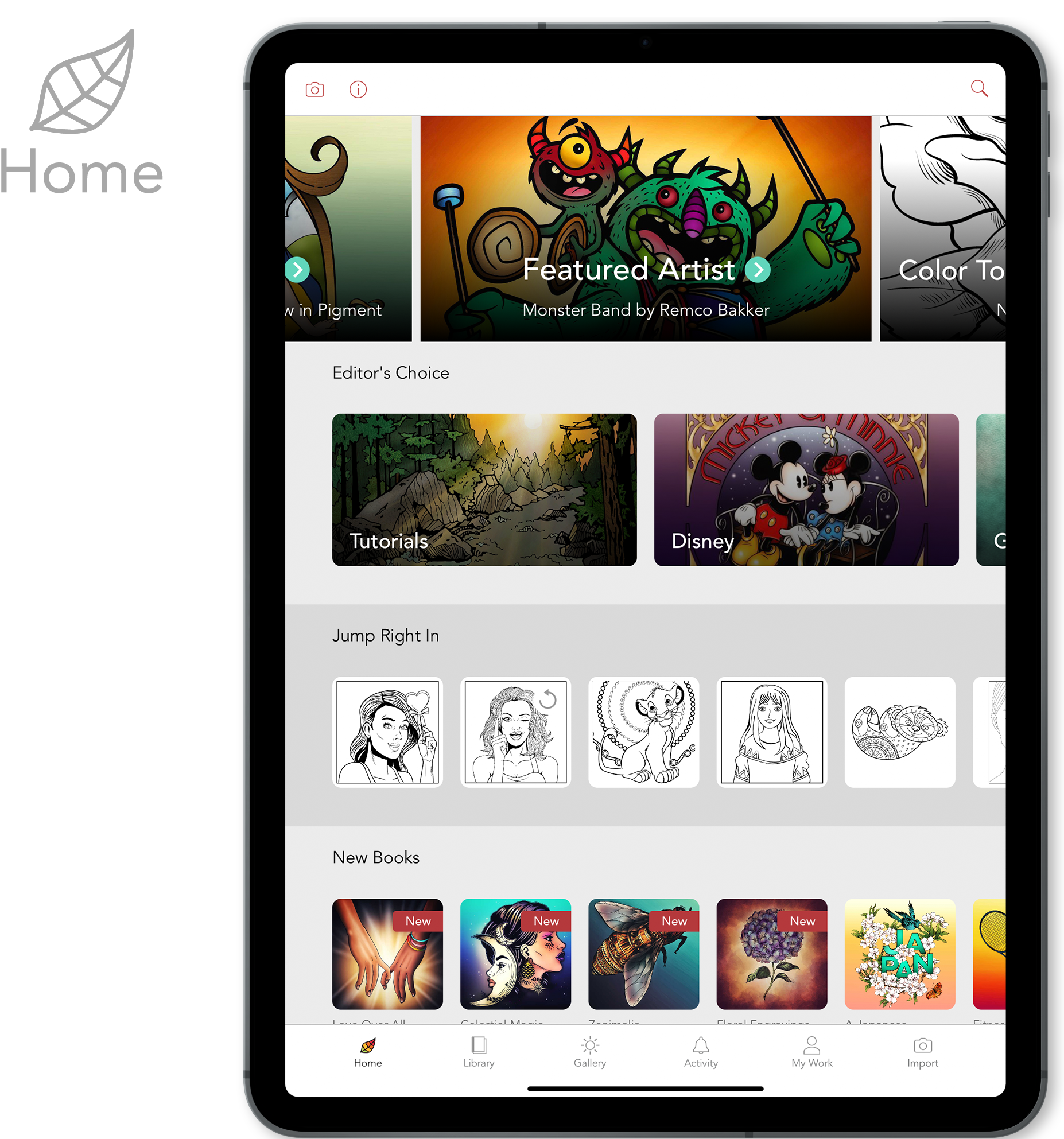 Home Screen - In the Home Screen you will be presented with the New Books and the curated Editor's Choice categories. You will also find a selection of pages to get started coloring quickly.
