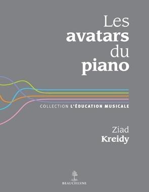 Les avatars du piano - Paris, Beauchesne, coll. « L'Éducation Musicale », 2012, 77 p.