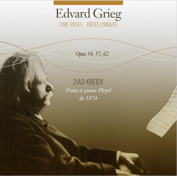 Edvard Grieg · Pièces Lyriques Opus 54, 57, 62