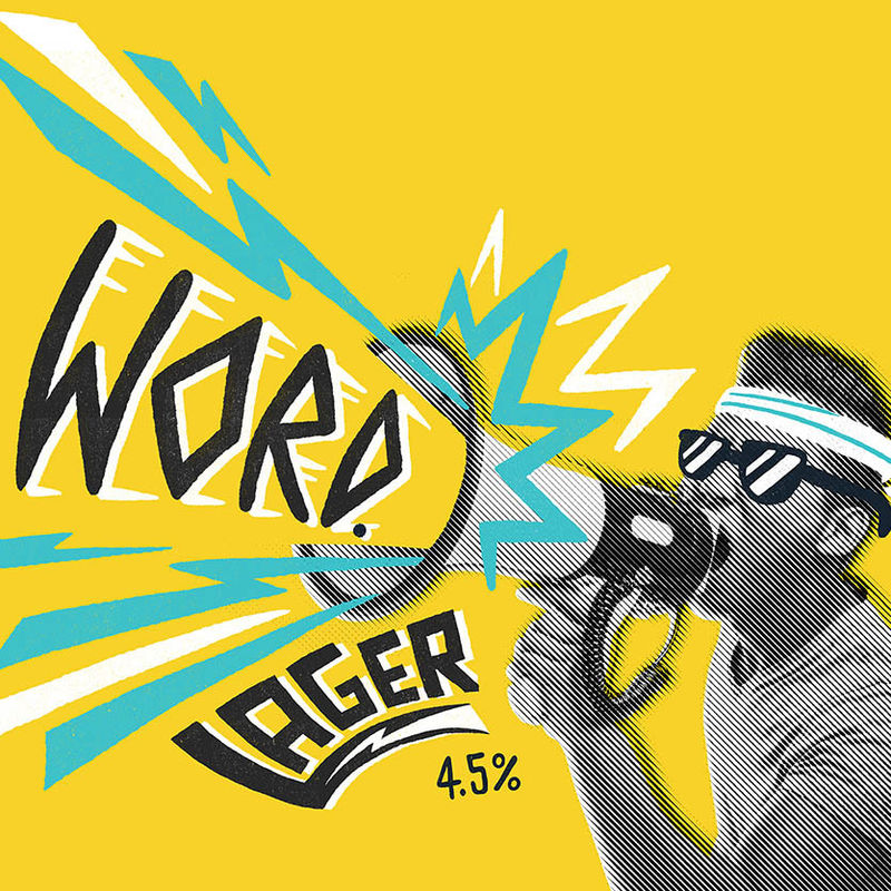 Word - Lager  4.5% ABV  A real lager. Not a pale ale by another name. Not a mass-produced bottle of fizz. A well balanced, beautifully made, fully refreshing lager. Delicious.  Hops: Perle, Saaz, Huell Melon