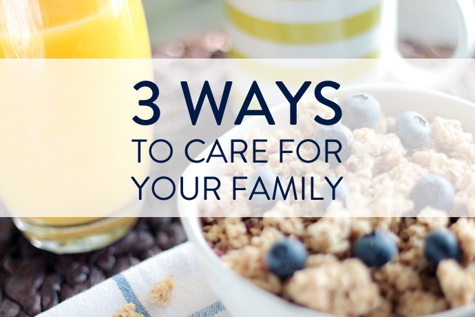 How to Care for Your Family