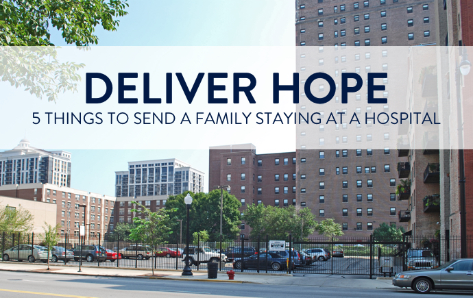 things to send a family staying at a hospital - hello hope