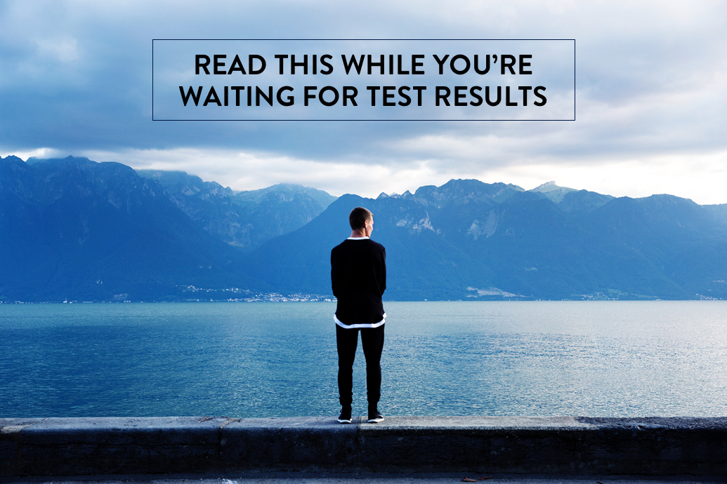 Read this While You're Waiting for Test Results | helloHOPE Resource